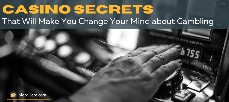 Top 9 Casino Secrets that Will Astonish You from Insiders